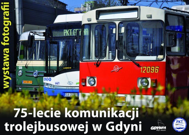 75-lecie komunikacji trolejbusowej w Gdyni – wystawa fotografii
